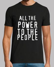 Todo el poder para el pueblo revolucionario trabajando