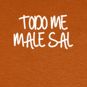 Camisetas Todo me male sal