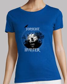 Tonight i am the hunter