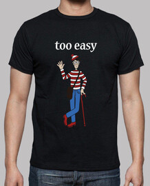 Too Easy (Demasiado Fácil) Wally Unisex negra