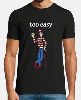 Too Easy (Demasiado Fácil) Wally Unisex negra