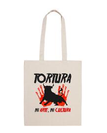 TORTURA, Ni Arte Ni Cultura