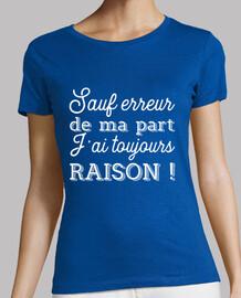 toujours raison t-shirt cadeau humour