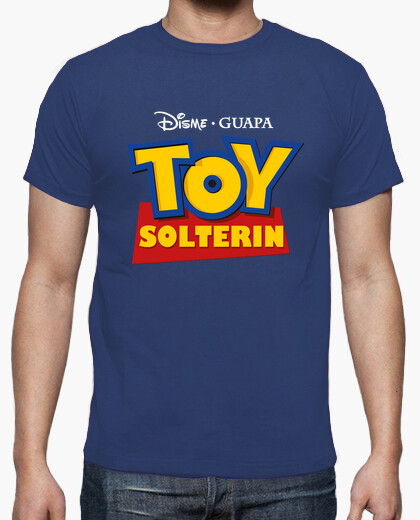 Camiseta Toy solterin