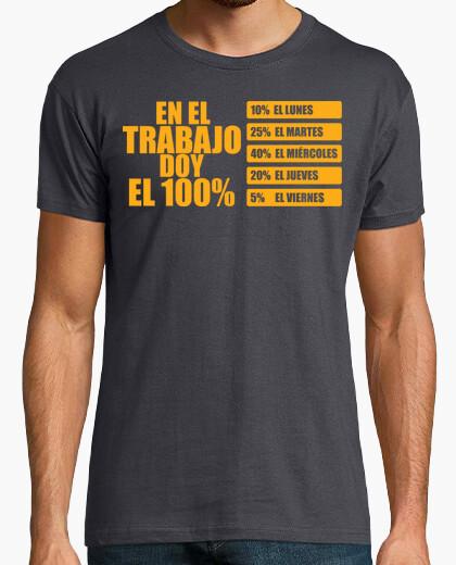 Trabajo doy el 100% - Camisetas Fiestas humor geek Freak cine TV musica Fiesta Despedida humor