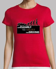trop évolué pour conduire