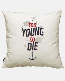 trop jeune pour die