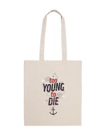 troppo giovane per morire bag