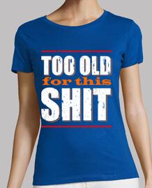 troppo vecchio for esta shit (bianco)