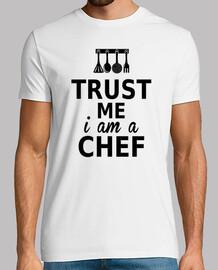 trust me i am a chef