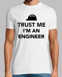 Trust me I'm an Engineer