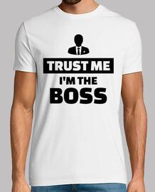 trust me i'm the boss