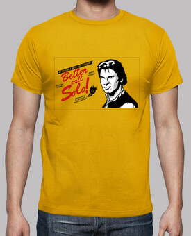 T-shirt - Better call Solo - Uomo