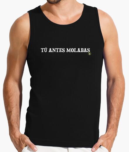 Camiseta Tú Antes Molabas