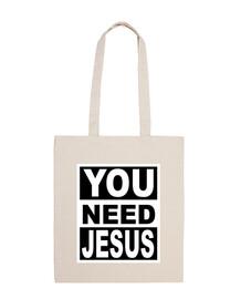 tu as besoin de jesus