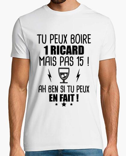 Tee-shirt tu peux boire un ricard
