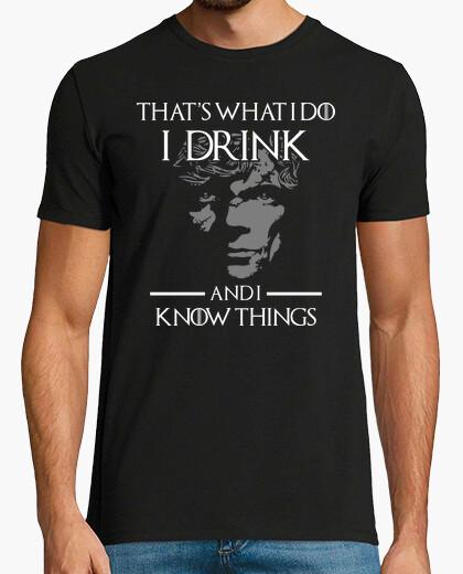 Camiseta Tyrion - Es lo que Hago, Bebo y Se Cosas (Juego de Tronos)