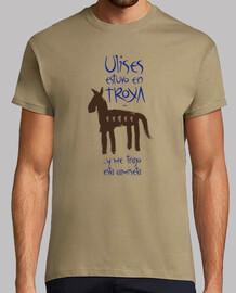 Ulises estuvo en Troya y me trajo esta camiseta