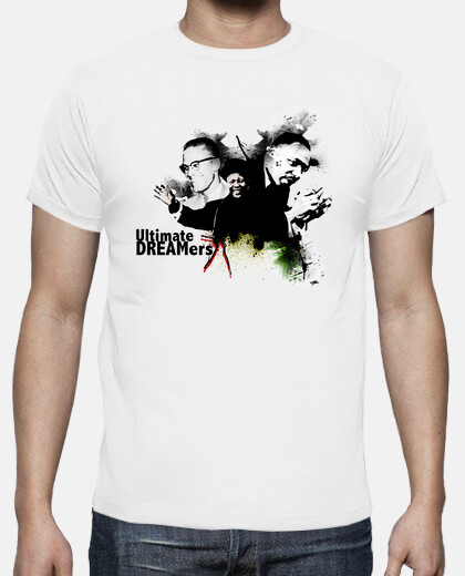 Ultimate DREAMers - Nelson Mandela, Malcolm X y Martin Luther King