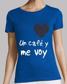UN CAFÉ Y ME VOY SHAILA DÚRCAL