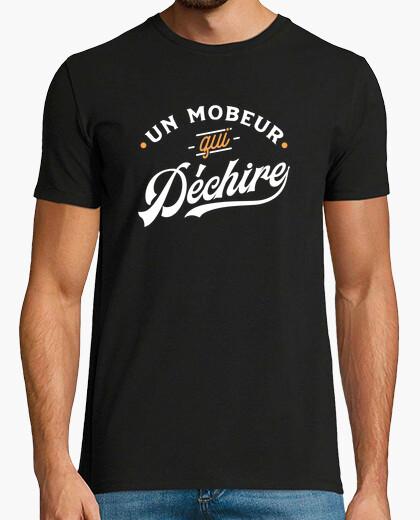 Tee-shirt Un mobeur qui déchire cadeau mob