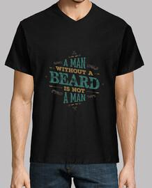 un uomo senza beard non è un uomo uomo v collo tshirt