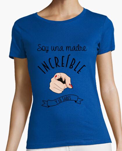 Camiseta Una madre increíble