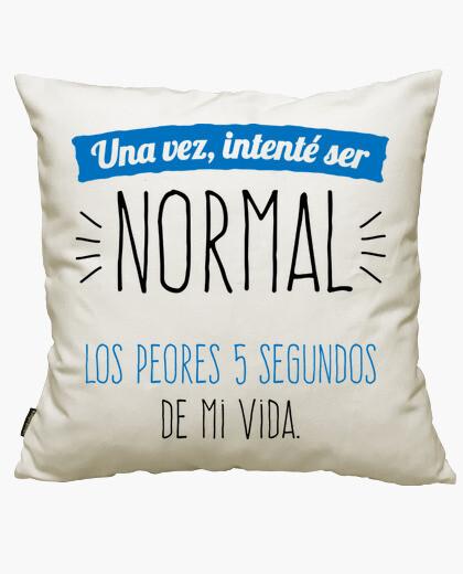 Funda cojín Una Vez Intenté Ser Normal...