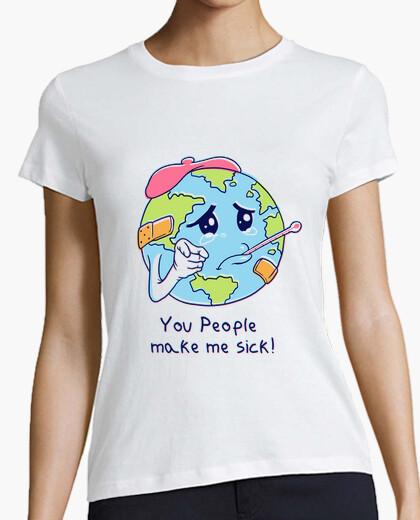 Camiseta ¡ustedes me enferman! camisa para mujer