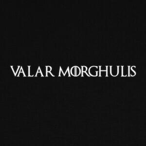 Camisetas Valar Morghulis