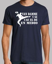 Van Damme y se cae el de en medio (camisetas chico y chica)