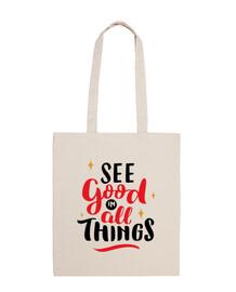 vedere good in all cose good borsa di tela
