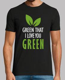 vert je t'aime vert