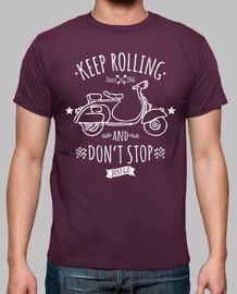Vespa Keep Rolling And Don't Stop