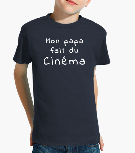 Vêtements enfant Tee shirt enfant, Papa fait du Cinéma