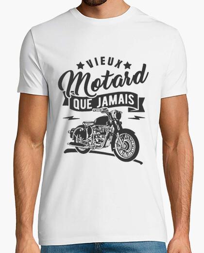 Tee-shirt Vieux motard que jamais