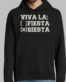 Viva la: ( ) fiesta ( X ) siesta - Piña
