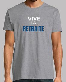 Vive La retraite