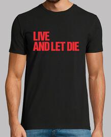 Vive y deja morir