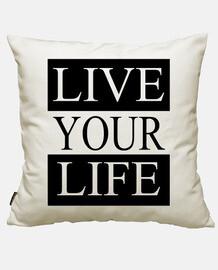 vivi la tua vita
