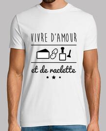 vivir con amor y raclette