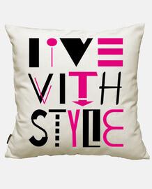 vivre avec le style