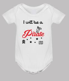voy a ser un pirata / bebé / nacimiento