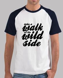 Walk on the Wild Side black