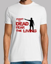 Walking Dead - Lucha contra los muertos, Teme a los vivos