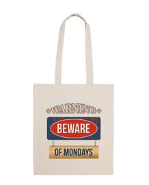 warning: beware monday)