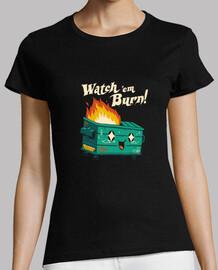 watch em burn shirt mujer