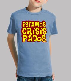 We are crisispados