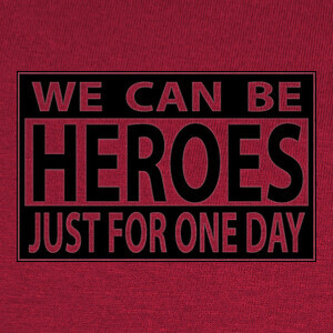 Tee-shirts WE CAN BE HEROES