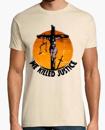 Camiseta We Killed Justice